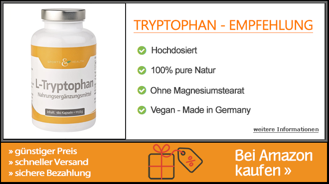 Tryptophan Empfehlung